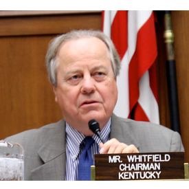 Rep. Ed Whitfield (R-Kentucky) is the chairman of Subcommittee on Energy and Power